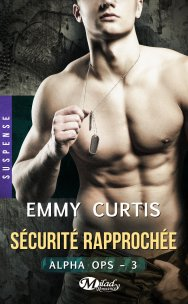 alpha-ops-tome-3-securite-rapprochee