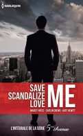 save-me-scandalize-me-love-me-l-integrale-de-la-serie-5e-avenue-861626-121-198