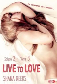live-to-love-saison-2-tome-3-la-puissance-de-l-argent-867260-264-432