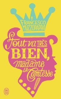 26 avril - tout-va-tres-bien-madame-la-comtesse---891734-264-432