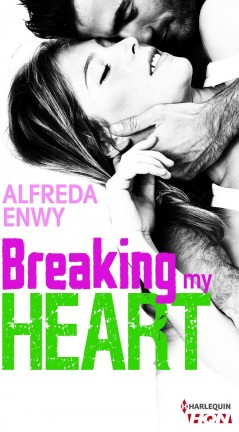 5 avril - breaking-my-heart