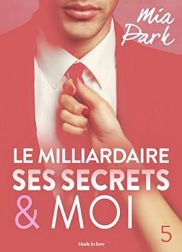 18 mai - le-milliardaire,-ses-secrets-et-moi---tome-5-928668-264-432