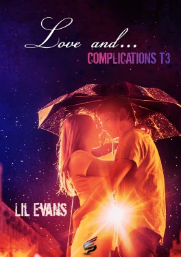 28 juin - love-and...-tome-3---complications-932806-264-432