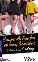 coups-de-foudre-et-complications,-tome-4---audrey-935965