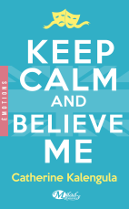 keep-calm-and-believe-me-920113