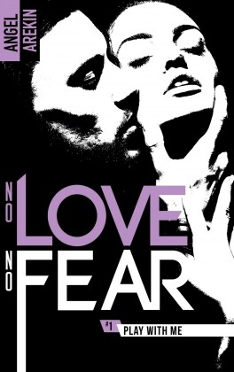 no-love-no-fear,-tome-1---play-with-me-945654-264-432