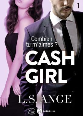 cash-girl---combien...-tu-m-aimes---tome-1-933253
