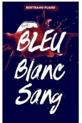 bleu,-blanc,-sang,-tome-1-829958-264-432