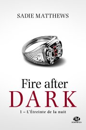 la-trilogie-fire-after-dark,-tome-1---l-etreinte-de-la-nuit-859379.jpg
